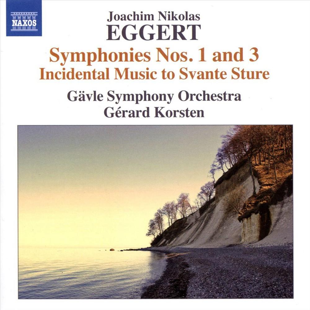 Gavle Symphony Orche - Eggert:Syms Nos 1 & 3 Incidental Musi (CD)
