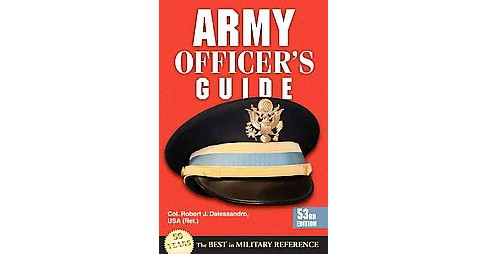 Army Officer's Guide (New) (Paperback) (Robert J. Dalessandro) - image 1 of 1