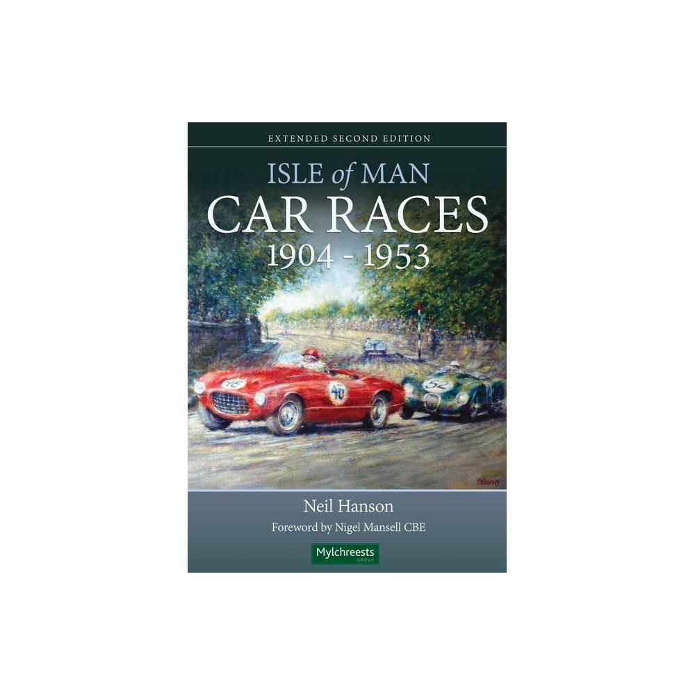 Isle Of Man Car Races 1904 1953 By Neil Hanson Paperback