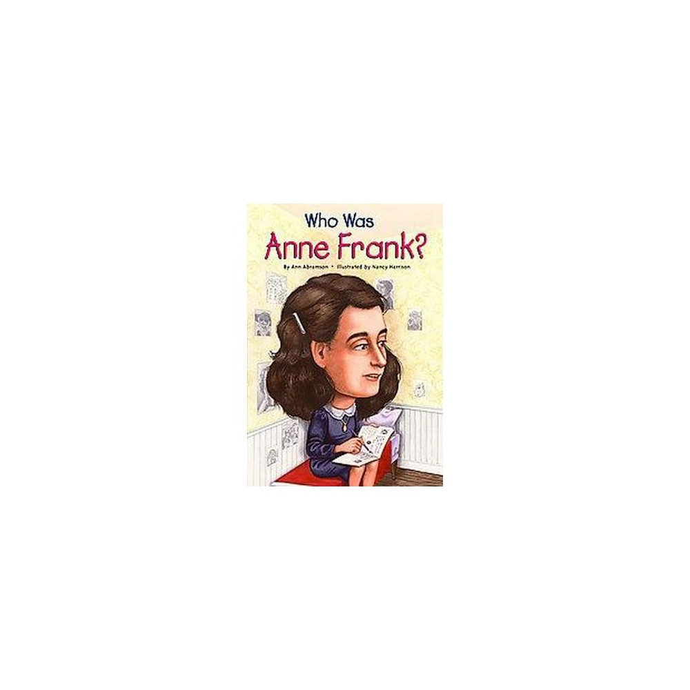 Who Was Anne Frank? (Illustrated) (Paperback) (Ann Abramson)