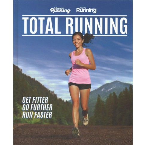 Total Running : Get Fitter, Go Further, Run Faster (Hardcover) - image 1 of 1