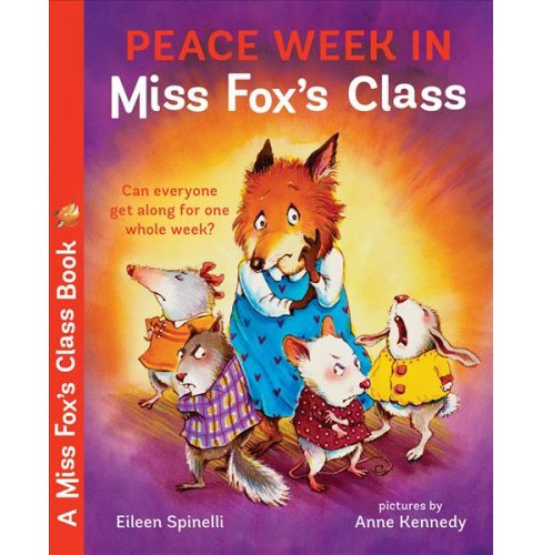 Peace Week in Miss Fox's Class -  Reprint (Miss Fox's Class) by Eileen Spinelli (Paperback) - image 1 of 1