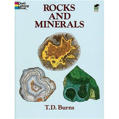 Rocks and Minerals Coloring Book - (Dover Nature Coloring Book) by  T D Burns (Paperback)