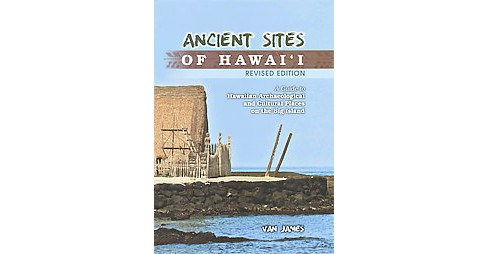 Ancient Sites of Hawaii (Revised) (Hardcover) - image 1 of 1
