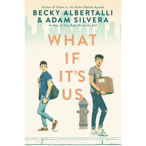 What If It's Us -  by Becky Albertalli & Adam Silvera (Hardcover) - image 1 of 1