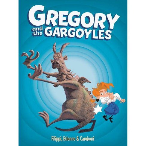 Gregory and the Gargoyles, Book 1 - 2 Edition by  Denis-Pierre Filippi (Hardcover) - image 1 of 1