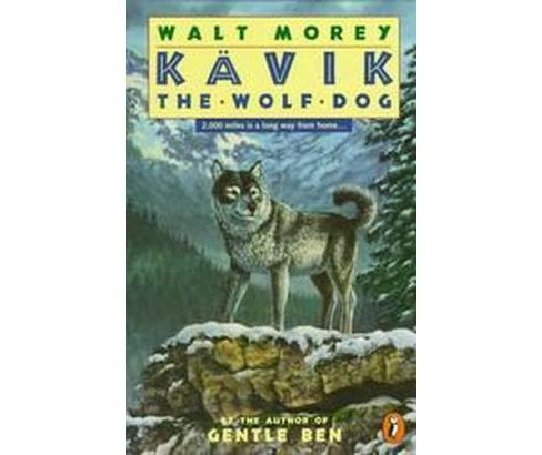 Kavik the Wolf Dog (Reprint) (Paperback) - image 1 of 1