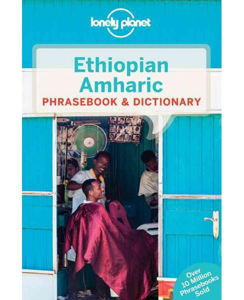 Lonely Planet Ethiopian Amharic Phrasebook & Dictionary (Paperback) - image 1 of 1