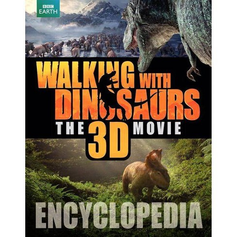 Walking with Dinosaurs Encyclopedia - by  Steve Brusatte (Hardcover) - image 1 of 1