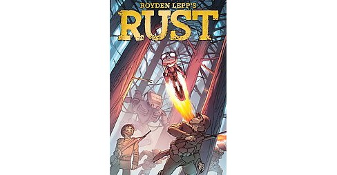 Rust : The Boy Soldier (Reprint) (Paperback) (Royden Lepp) - image 1 of 1