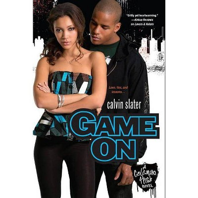 Game on ( Coleman High) (Paperback) by Calvin Slater