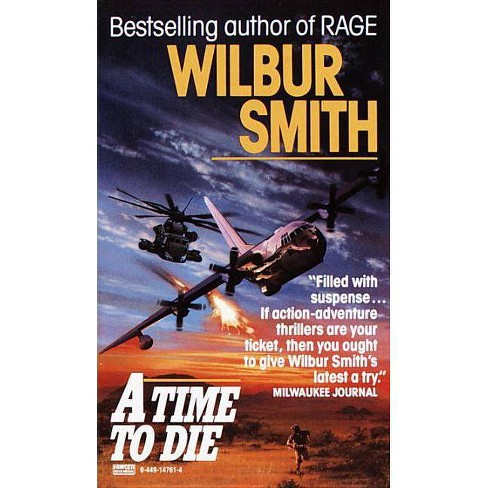 Time to Die - (Courtney) by  Wilbur Smith (Paperback) - image 1 of 1