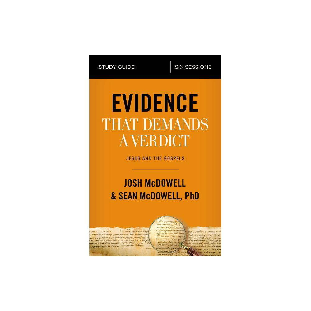 Evidence That Demands A Verdict Study Guide By Josh Mcdowell Sean Mcdowell Paperback
