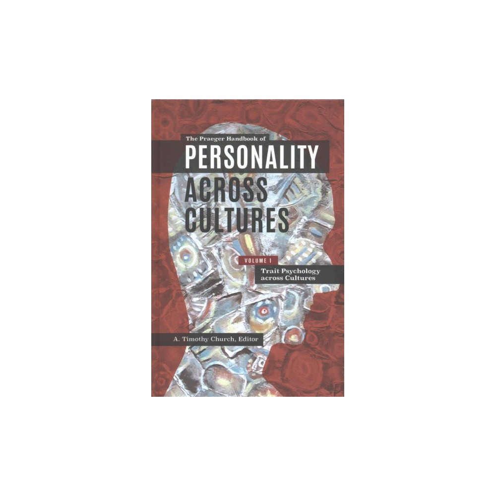 Praeger Handbook of Personality Across Cultures - (Hardcover)