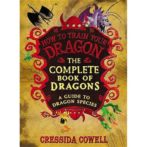 The Incomplete Book of Dragons (Hardcover) by Cressida Cowell - image 1 of 1