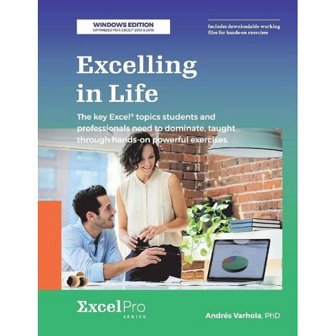 Excelling in Life - by  Andres Varhola (Paperback) - image 1 of 1