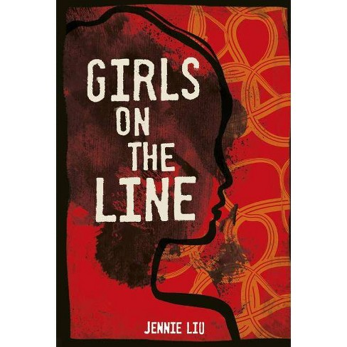 Girls on the Line - by  Jennie Liu (Hardcover) - image 1 of 1