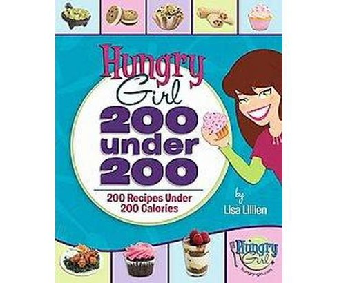 Hungry Girl (Paperback) by Lisa Lillien - image 1 of 1