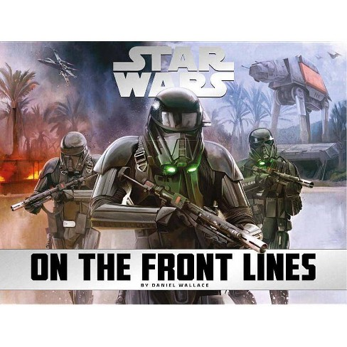 Star Wars - On the Front Lines - by  Daniel Wallace (Hardcover) - image 1 of 1