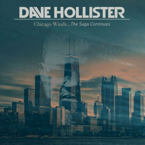 Dave Hollister - Chicago Winds...The Saga Continues (CD) - image 1 of 1
