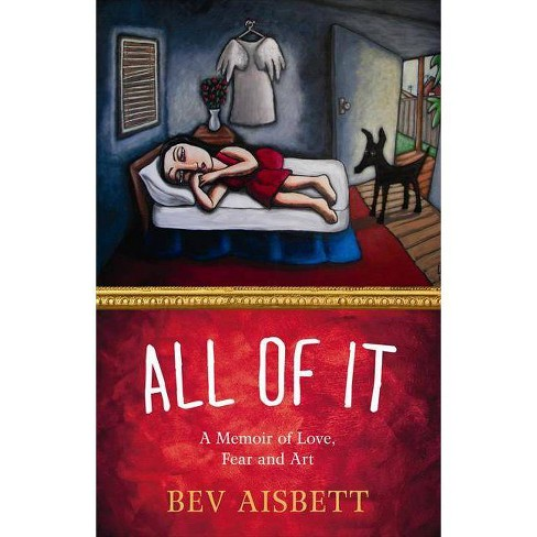 All of It - by  Bev Aisbett (Paperback) - image 1 of 1