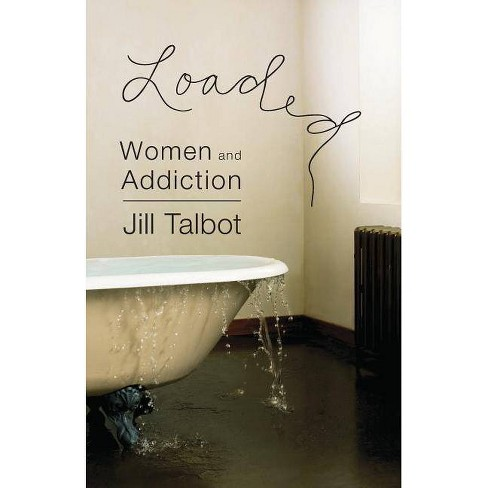 Loaded - by  Jill Talbot (Paperback) - image 1 of 1