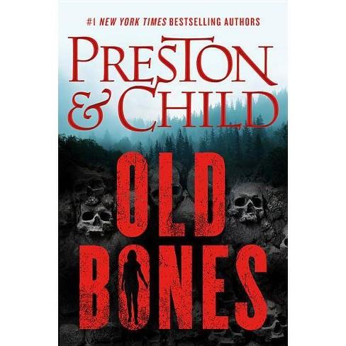 Old Bones -  (Nora Kelly) by Douglas Preston & Lincoln  Child (Hardcover) - image 1 of 1