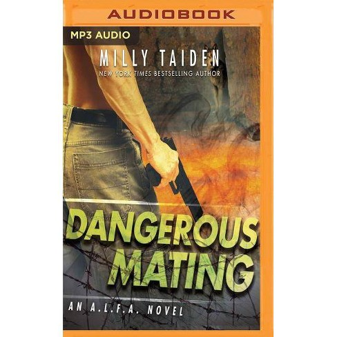 Dangerous Mating - (A L F A ) by Milly Taiden (AudioCD)