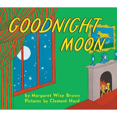 Goodnight Moon - by Margaret Wise Brown (Hardcover)