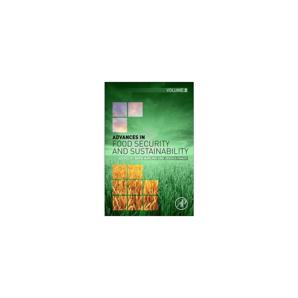 Advances in Food Security and Sustainability - (Paperback)