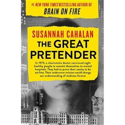 The Great Pretender - by Susannah Cahalan (Hardcover)