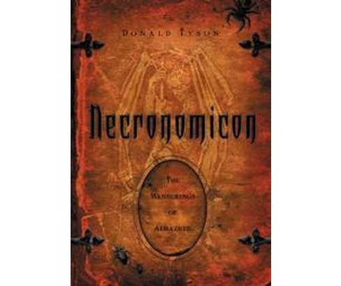 Necronomicon : The Wanderings Of Alhazred (Paperback) (Donald Tyson & H. P. Lovecraft) - image 1 of 1