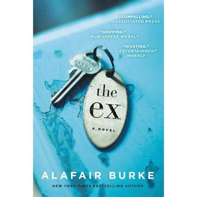 Ex (Reprint) (Paperback) (Alafair Burke)
