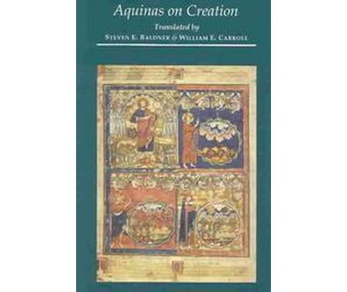 "Aquinas on Creation : Writings on the ""Sentences"" of Peter Lombard : Book 2, Distinction 1, Question 1 - image 1 of 1"