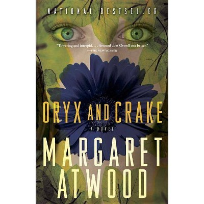 Oryx and Crake - (Maddaddam Trilogy) by  Margaret Atwood (Paperback)