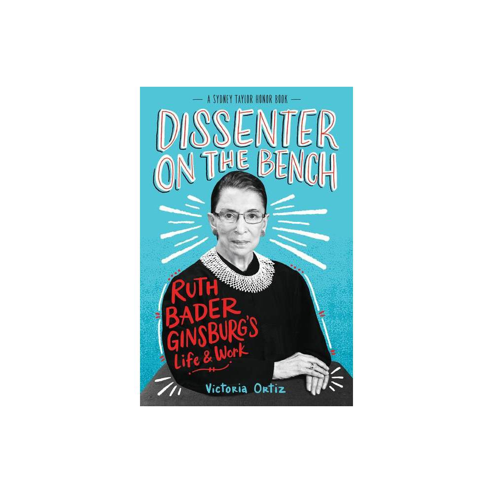 Dissenter On The Bench By Victoria Ortiz Paperback