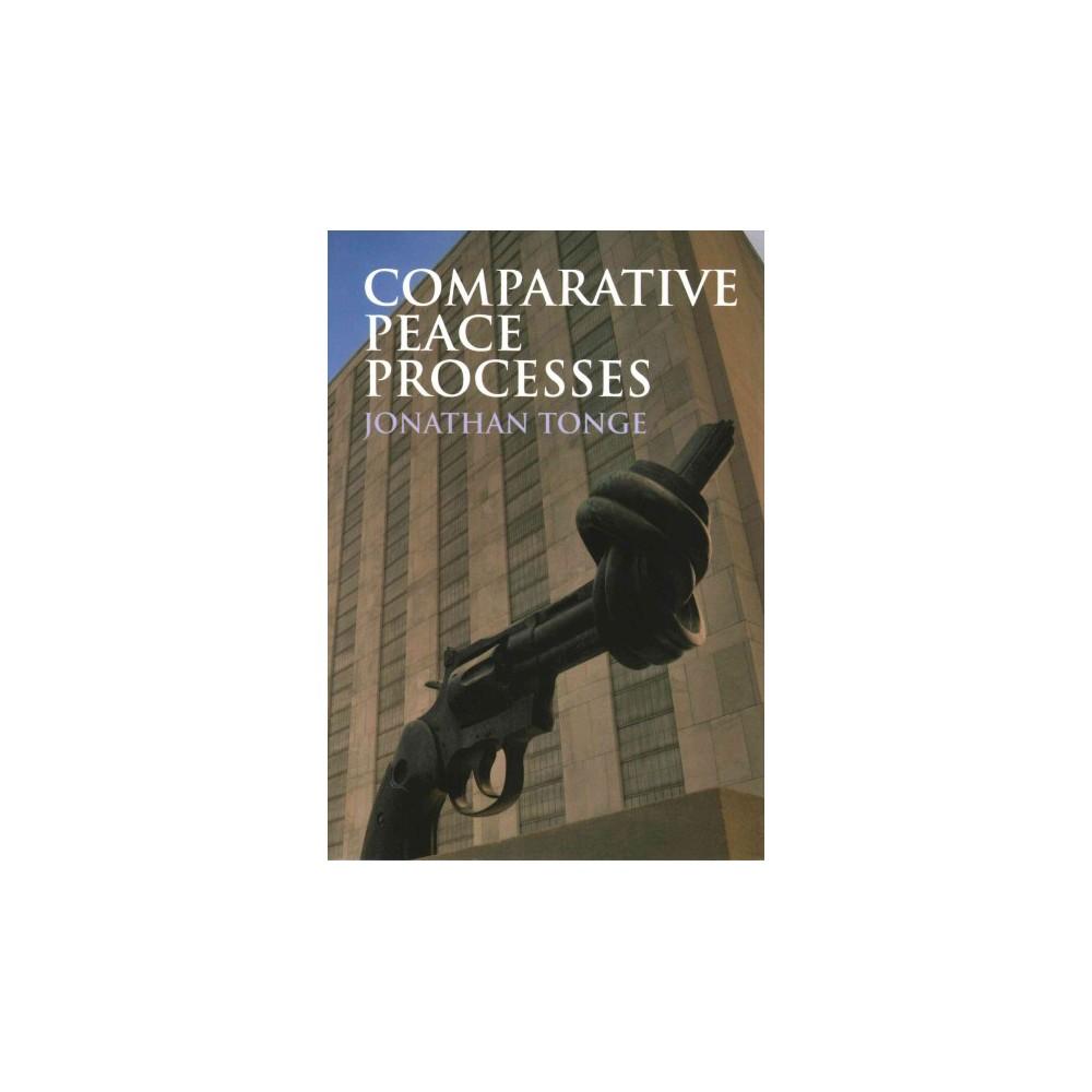 Comparative Peace Processes (Paperback)