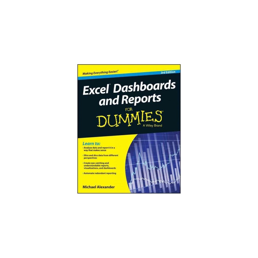 Excel Dashboards & Reports for Dummies (Paperback) (Michael Alexander)