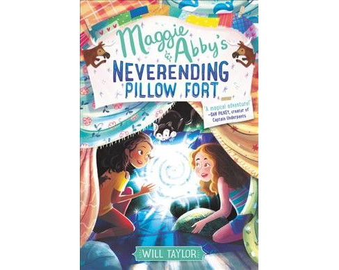 Maggie & Abby's Neverending Pillow Fort -  by Will Taylor (Hardcover) - image 1 of 1