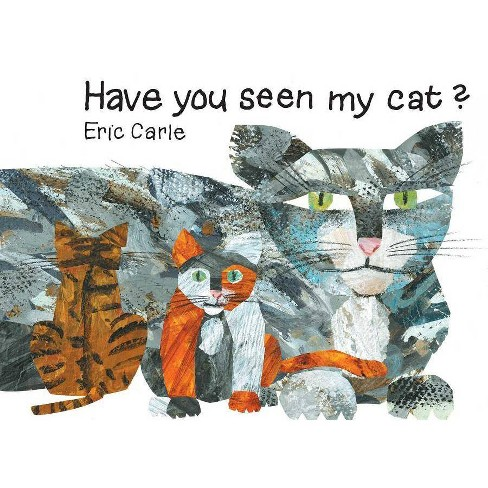 Have You Seen My Cat? - (World of Eric Carle) 97 Edition by  Eric Carle (Paperback) - image 1 of 1