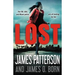 Lost - by  James Patterson & James O Born (Hardcover)