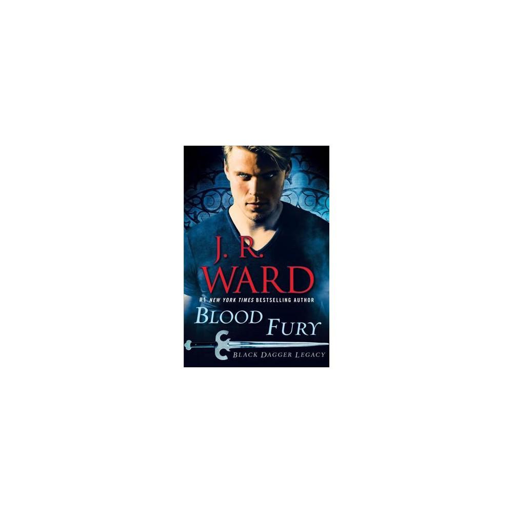 Blood Fury - Unabridged (Black Dagger Legacy) by J. R. Ward (CD/Spoken Word)