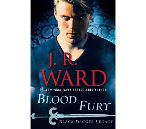 Blood Fury -  (Black Dagger Legacy) by J. R. Ward (Hardcover) - image 1 of 1