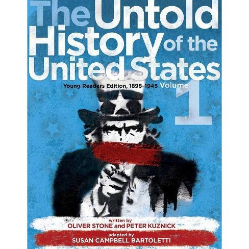 The Untold History of the United States, Volume 1 - by  Oliver Stone & Peter Kuznick (Paperback) - image 1 of 1