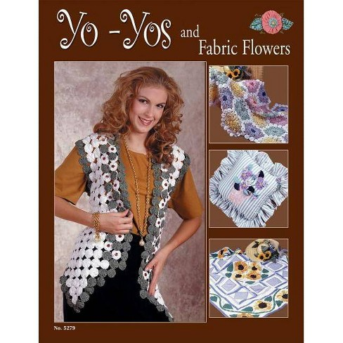 Yo-Yos and Fabric Flowers - by  Suzanne McNeill (Paperback) - image 1 of 1