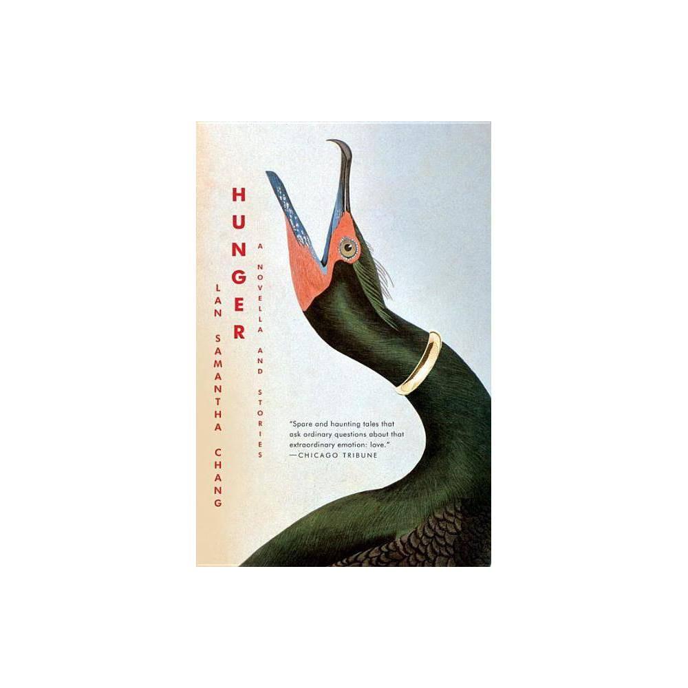 Hunger By Lan Samantha Chang Paperback