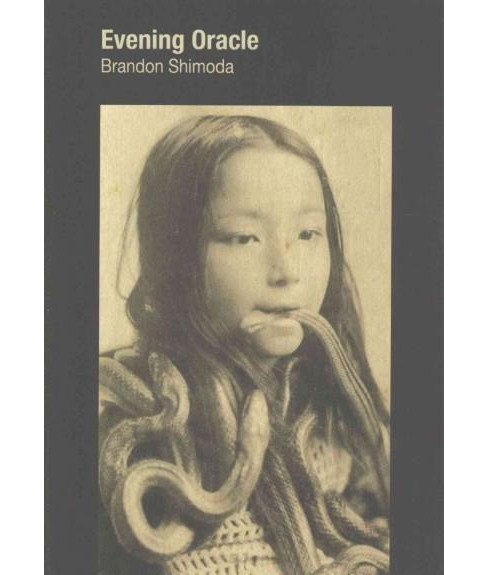 Evening Oracle (Paperback) (Brandon Shimoda) - image 1 of 1