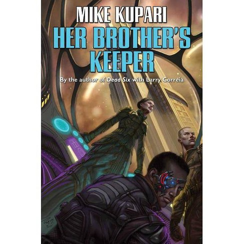 Her Brother's Keeper - by  Mike Kupari (Paperback) - image 1 of 1