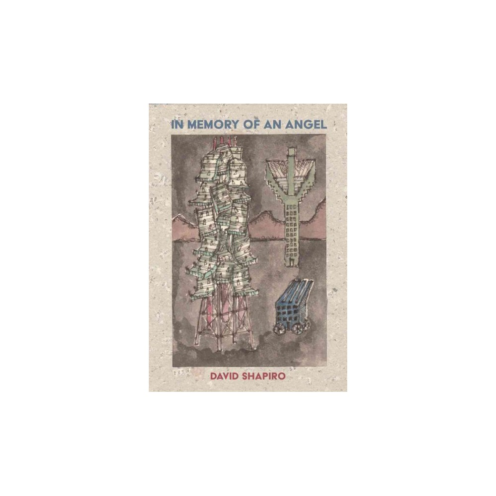 In Memory of an Angel - by David Shapiro (Paperback)
