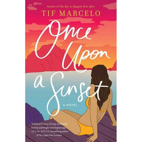 Once Upon a Sunset - by Tif Marcelo (Paperback) - image 1 of 1